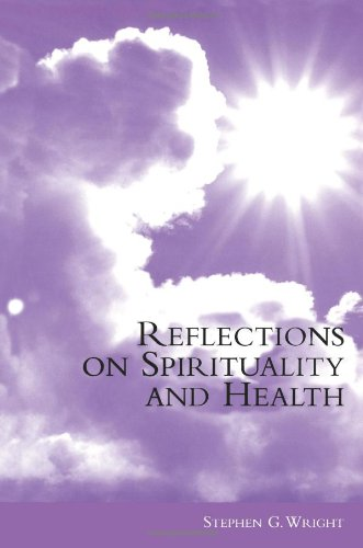 Reflections on Spirituality and Health