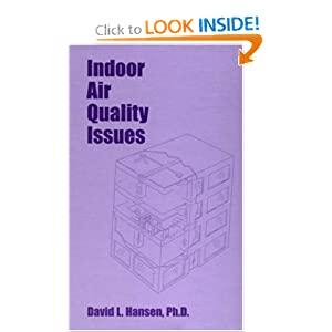 Indoor Air Quality Issues David Hansen