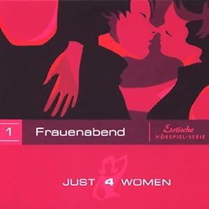 Frauenabend (Just4Women) Hörspiel