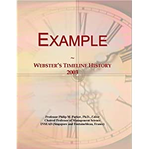 Example: Webster's Timeline History, 2003 Icon Group International