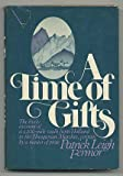 A Time of Gifts (0060112247) by Patrick Leigh Fermor