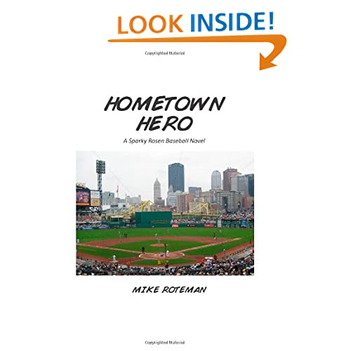 Hometown Hero: A Sparky Rosen Baseball Novel