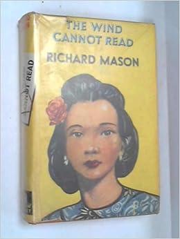 the wind cannot read richard mason amazoncom books