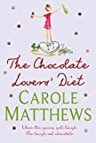 Carole Matthews The Chocolate Lovers' Diet