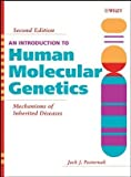 By Jack J. Pasternak - Introduction to Human Molecular Genetics: Mechanisms of Inherited Diseases: 2nd (second) Edition