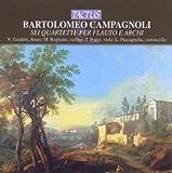 Bartolomeo Campagnoli: Sei Quartetti per Flauto e Archi