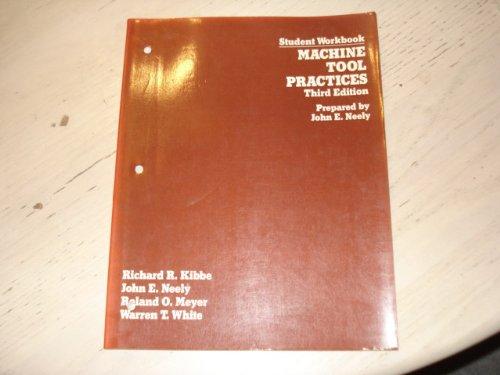Machine Tool Practices: Student Workbook