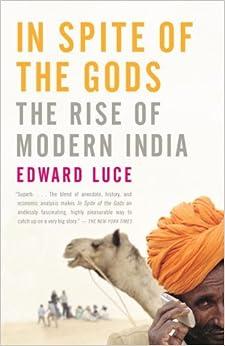 Rise of Modern India: Edward Luce: 9781400079773: Amazon.com: Books