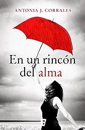 En un rincón del alma (Novela (javier Vergara)) (Spanish Edition)