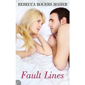 Fault Lines | [Rebecca Rogers Maher]