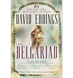 THE BELGARIAD (VOL 1): VOLUME ONE: PAWN OF PROPHECY, QUEEN OF SORCERY, MAGICIAN'S GAMBIT (TRADE) [The Belgariad (Vol 1): Volume One: Pawn of Prophecy, Queen of Sorcery, Magician's Gambit (Trade) ] BY Eddings, David(Author)Paperback 27-Aug-2002 David Eddi