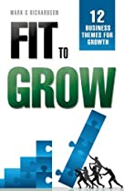 Fit to Grow: 12 Business Themes For Growth