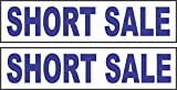2 - 6x24 SHORT SALE Real Estate Rider Sign Blue