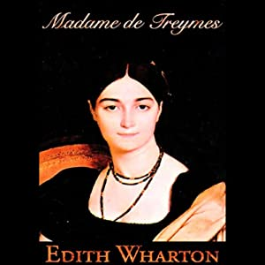 Madame de Treymes and Two Novellas Audiobook
