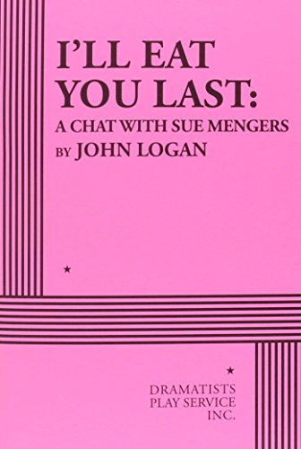 I'll Eat You Last: A Chat with Sue Mengers PDF