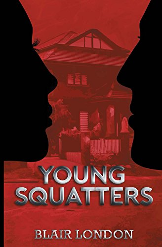 Book: Young Squatters by Blair London