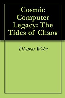 Cosmic Computer Legacy: The Tides of Chaos title=