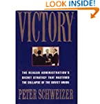 Victory: The Reagan Administration's...