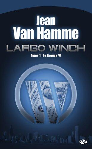 Largo Winch [Jean Van Hamme] - série complète