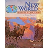 New World History and Geography in Christian Perspective (A Beka Book History Series)