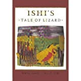 img - for Ishi's Tale of Lizard (Yahi Tribe) book / textbook / text book
