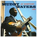 Muddy Waters At Newport, 1960