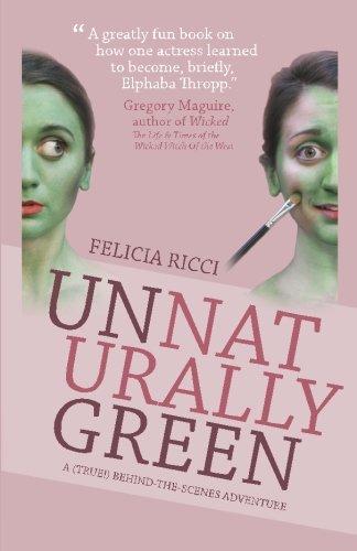 Unnaturally Green by Felicia Ricci