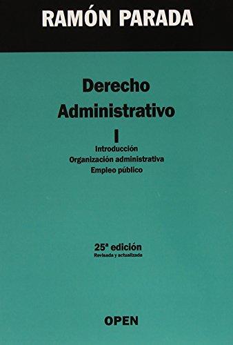 Derecho administrativo: Introducción, organización administrativa, empleo público: 1