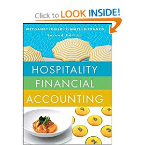 Hospitality Financial Accounting Agnes L. Defranco, Donald E. Kieso, Jerry J. Weygandt, Paul D. Kimmel