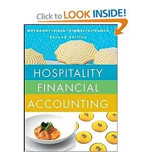 Hospitality Financial Accounting Agnes L. Defranco, Donald E. Kieso, Jerry J. Weygandt, Paul D. Kimmel
