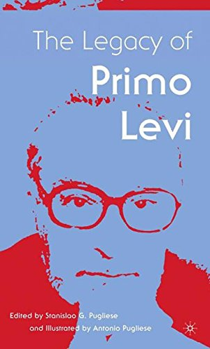 The Legacy of Primo Levi (Italian and Italian American Studies)