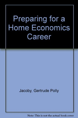 Preparing for a Home Economics Career (Careers in home economics)