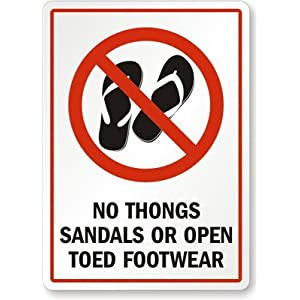No Thongs, Sandals Or Open Toed Footwear (With No Slippers Graphic