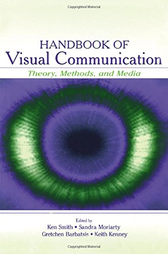 Handbook of Visual Communication: Theory, Methods, and Media (Routledge Communication Series)