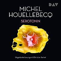 Serotonin Hörbuch