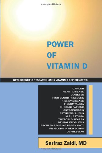 Power of Vitamin D: A Vitamin D Book That Contains the Most Comprehensive and Useful Information on Vitamin D Deficiency, Vitamin D Level