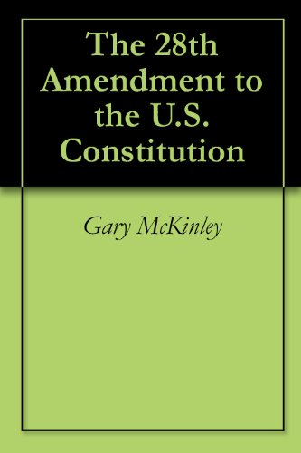 28th amendment The 28th amendment proposal about making congress subject to the laws it passes, is again making the rounds on the.