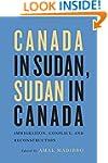 Canada in Sudan, Sudan in Canada: Imm...