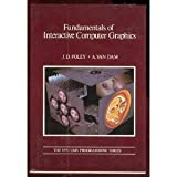 Fundamentals of Interactive Computer Graphics (Systems Programming Series) (0201144689) by James D. Foley