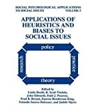 img - for [ [ [ Applications of Heuristics and Biases to Social Issues[ APPLICATIONS OF HEURISTICS AND BIASES TO SOCIAL ISSUES ] By Heath ( Author )Sep-30-1994 Hardcover book / textbook / text book