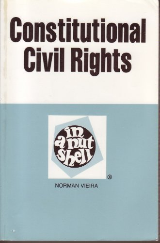 Constitutional Civil Rights in a Nutshell (Nutshell Series)