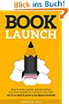 Book Launch: How to Write, Market & P...