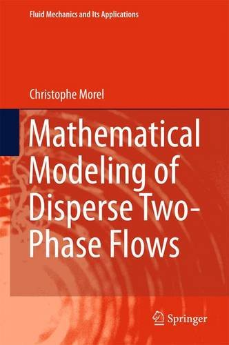 Mathematical Modeling of Disperse Two-Phase Flows (Fluid Mechanics and Its Applications) PDF