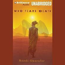 Who Fears Death | Livre audio Auteur(s) : Nnedi Okorafor Narrateur(s) : Anne Flosnik