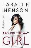 img - for Around the Way Girl: A Memoir book / textbook / text book