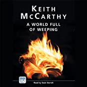 A World Full of Weeping | [Keith McCarthy]