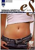 eS Vol.13 女性のライフスタイル ~WOMAN'S LIFESTYLE~