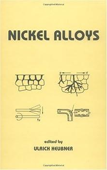 nickel alloys (dekker mechanical engineering) - ulrich heubner