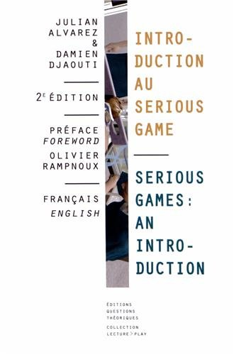 Introduction au Serious Game / Serious Game : An introduction