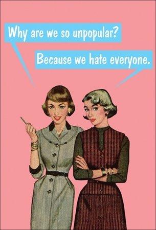 KISS ME KWIK Blunt, perché siamo So? Unpopular perché diamo Hate Everyone. (BC47)